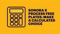 Sonora X process Free Plates